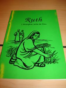 French Children's Bible Story Book about Ruth / Le livre de Ruth en Francais
