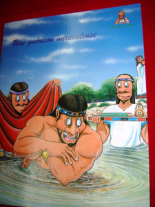Une Guerison Miraculeuse / French Bible Storybook for Children / France