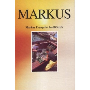 Danish Gospel of Mark / Markus Evangeliet fra BOGEN / Illustrated
