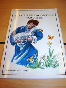 French Children's Bible Story Book about JESUS VOLUME 3 / Francais Bonnes nou...