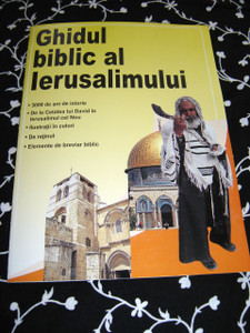 Ghidul Biblic Al Lerusalimului / the student bible guide to jerusalem / Roman...