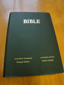 French English Bilingual Bible / Bible En Francais Courant - Good News Translation
