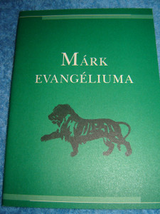 Mark Evangeliuma / Gospel of Mark in Hungarian [Paperback] by Bible Society