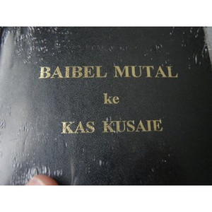 Kosraean Bible / Baibel Mutal ke Kas Kusaie / Kusaiean, is the language spoke...