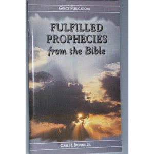 FULFILLED PROPHECIES from the Bible - Bible Doctrine Booklet [Paperback]