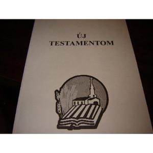 Hungarian New Testament / Outreach / Magyar Uj Szovetseg Uj Testamentum