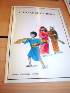 French Children's Bible Story Book about JESUS VOLUME 1 / Francais Bonnes