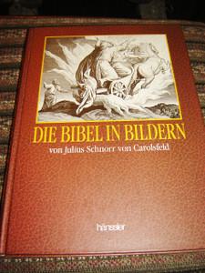 Die Bibel in Bildern von Julius Schnorr von Carolsfeld