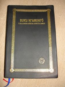 Bible in Nias Language / Today's Nias Version / BUKU NI'AMONI' O TURIA SOMUSO DoDo BA GINoTo SI BOHOU
