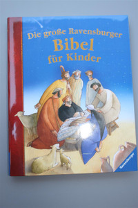 German Children's Bible / Colorful Illustrations / Die große Ravensburger Bibel für Kinder