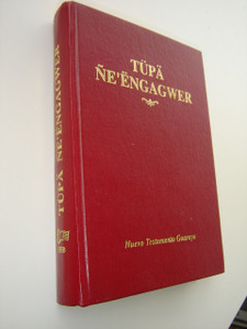 Guarayo New Testament / Nuevo Testamento Guarayo Bolivia / Tupa Ne'engagwer