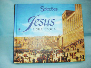 Jesus E Sua Epoca by Portuguese Reader's Digest Brasil / Jesus and His times