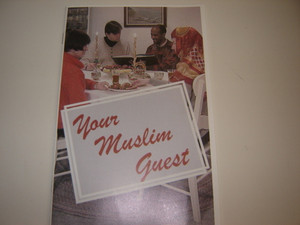 Your Muslim guest: A practical guide in friendship and witness for Christians...