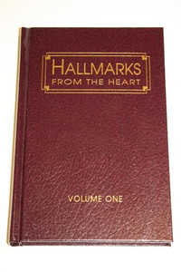 Hallmarks From the Heart Volume 1 By Carl H. Stevens [Hardcover]