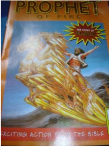 Prophet of Fire - The Story of Elijah - English Edition / Bible Society Comic