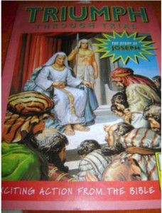 Triumph Through Trial - The Story of Joseph - English Edition / Bible Society...