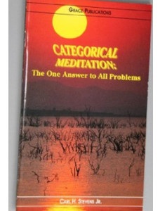 CATEGORICAL MEDITATION: The One Answer to All Problems - Bible Doctrine Booklet