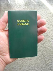 Sankta Johano / Esperanto Gospel of John / Zamenhof Version: 1926 [Paperback]