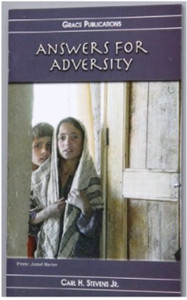 ANSWERS FOR ADVERSITY [Paperback] by Carl H. Stevens Jr.