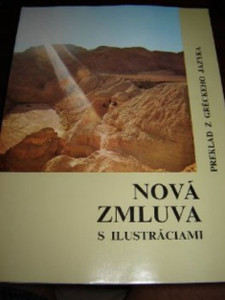 Slovakian Large Print Illustrated New Testament / Nova zmluva s ilustrciami