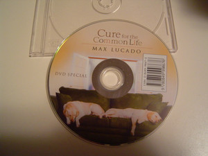 Cure For The Common Life (DVD) By Max Lucado [Unknown Binding] by Max Lucado