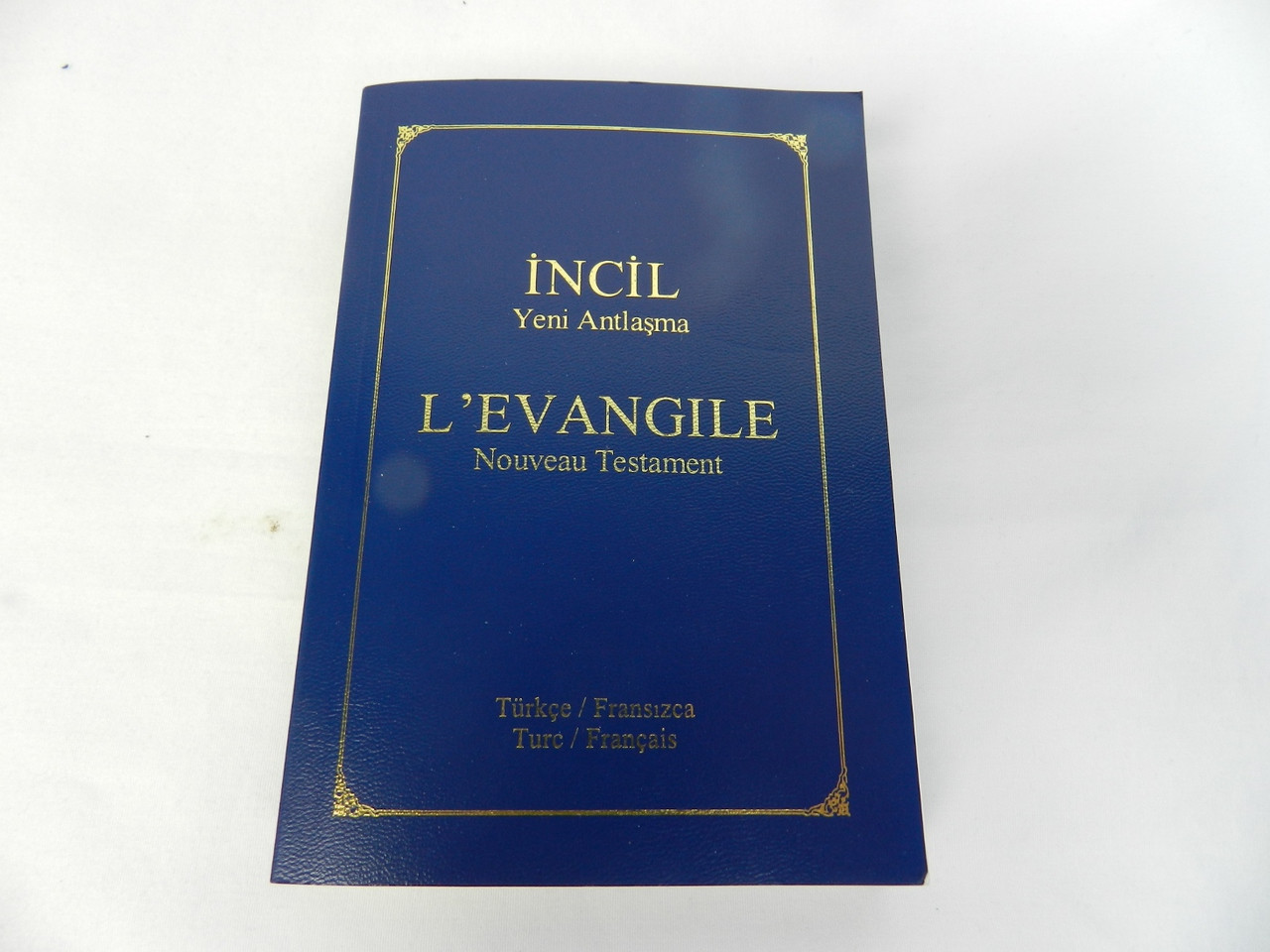 turkish    french bilingual new testament - turc    francais   frasizc
