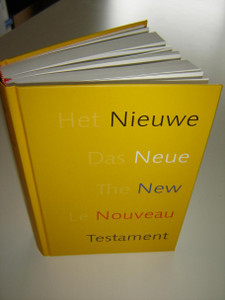 Quatro Lingual (Dutch, German, English, French) New Testament: Het Nieuwe Testament / Das Neue Testament