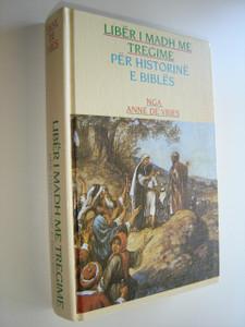 Albanian Bible Story Book / Liber I Madh Me Tregime Per Historine E Bibles
