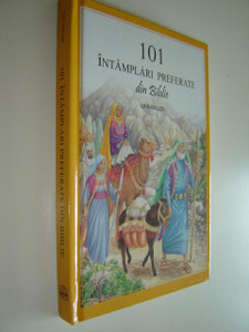 Romanian Children's Bible / 101 Intamplari Preferate din Biblie by Ura Miller and Gloria Oosterma