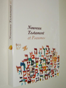 French New Testament with Psalms / Nouveau Testament Et Psaumes dans la version Parole de Vie