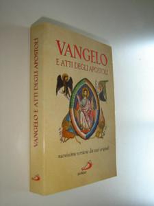 The Gospels and the Book of Acts in Italian Language / Vangelo E Atti Degli Apostoli Nuovissima Versione dai testi originali 1