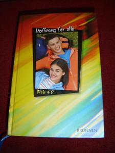 German Bible 4 U (for Teenagers) / Hoffnung fur alle / Die Bibel, die unsere Sprache spricht