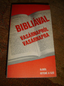 Hungarian Bible Devotional / Bibliával Napról Napra - Újra Istené a szó