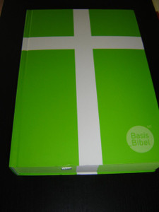 German Basis Bible New Testament - Modern Translation / BASIS BIBEL NT / Das Neue Testament / Hellgrun