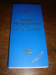 Modern Slovak New Testament and Psalms / Nadej Pre Kazdeho / Nova Zmluva A Zalmy v modernom slovenskom jazykyu