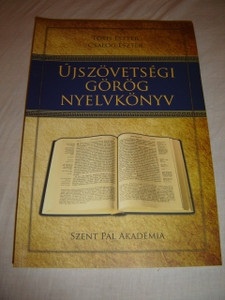 Újszövetségi Görög Nyelvkönyv / Greek Biblical Grammar Book