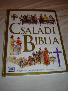 Hungarian Illustrated Family Bible / Csaladi Biblia