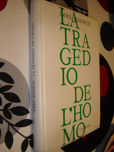 The Tragedy of Man in ESPERANTO Language / Imre Madach LA TRAGEDIO DE L'HOMO