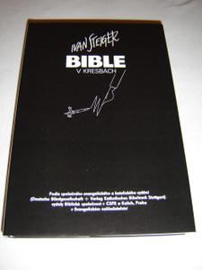 Czech Bible wit the Illustrations of Ivan Steiger / Ivan Steiger BIBLE v Kresbach