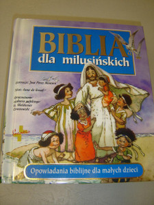 Polish The Little Children's Bible / Polish Language Edition / Biblia Dla Milusinskich / Biblia dla milusińskich z możliwością zamieszczenia graweru dedykacji