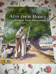 German Children's Bible / Questions and Answers from the Bible / by Dennis Doyle / Aus Der Bibel / Fragen und Antworten / XXL Edition / 8-10 year olds