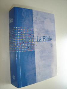 French Bible with color Maps / La Bible / Parole de Vie / La Bible at l'historie / SB1095