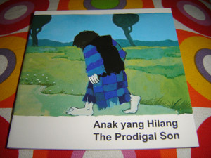 Christian Children's Bible Story Booklet in Indonesian - English / Bilingual Edition / Anak yang Hilang / THE PRODIGAL SON