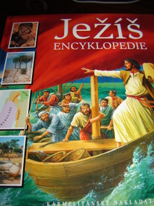 Czech Illustrated Bible Encyclopedia / Jezis Encyklopedie / Printed in 2006