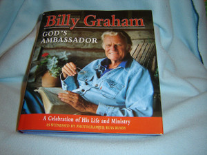 Billy Graham God's Ambassador / A Celebration of His Life and Ministry