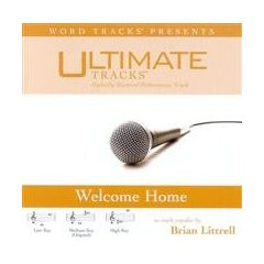 Welcome Home [Accompanyment CD] [Audio CD] Brian Littrell (as made popular by)