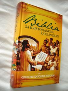 BIBLIA SA KRISTOHANONG KATILINGBAN / Edisyong Katoliko Pastoral