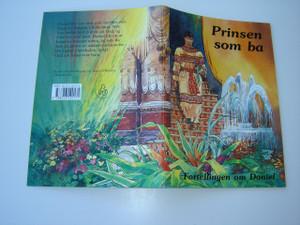 Norwegian Children's Bible Story / Prinsen som ba / Fortellingen om Daniel