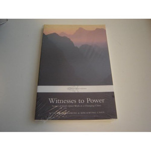 Witnesses to Power: Stories of God's Quiet Work in a Changing China