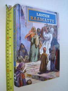 Finnish Children's Bible / Lasten Raamattu / Varikuva - Kertomuksin Anne de Graaf